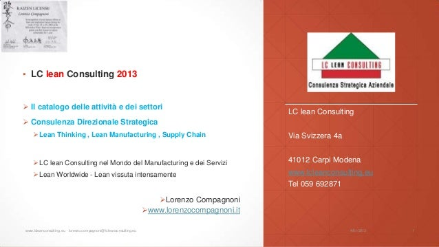 ▪ LC lean Consulting 2013 Il catalogo delle attività e dei settori                                                       ...