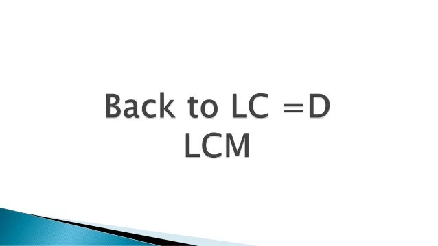 Back to LC - LCM 8th Dec 2013