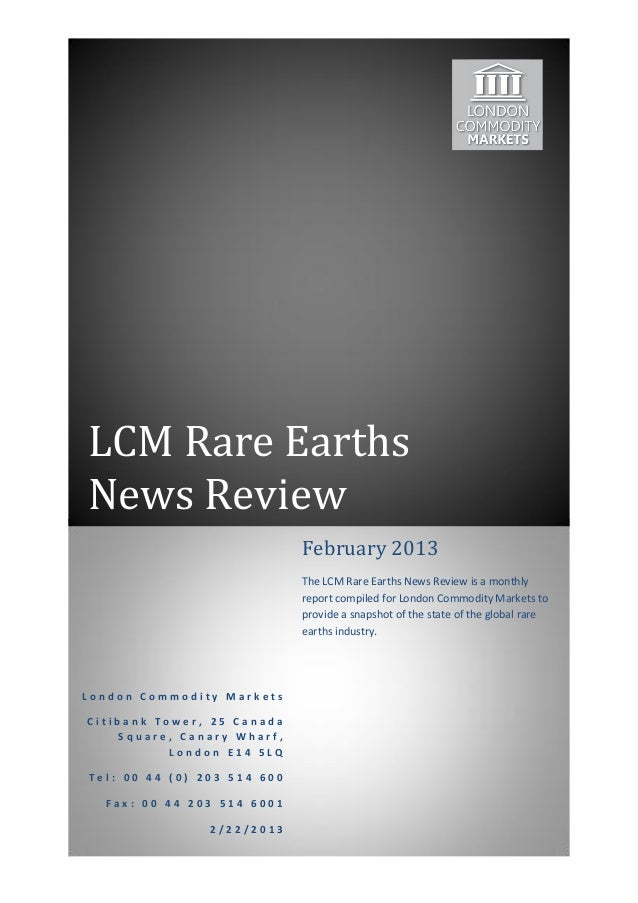 Rare Earths Industry Review February 2013