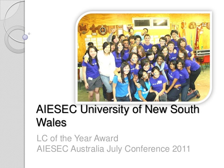 AIESEC University of New South Wales<br />LC of the Year AwardAIESEC Australia July Conference 2011<br />