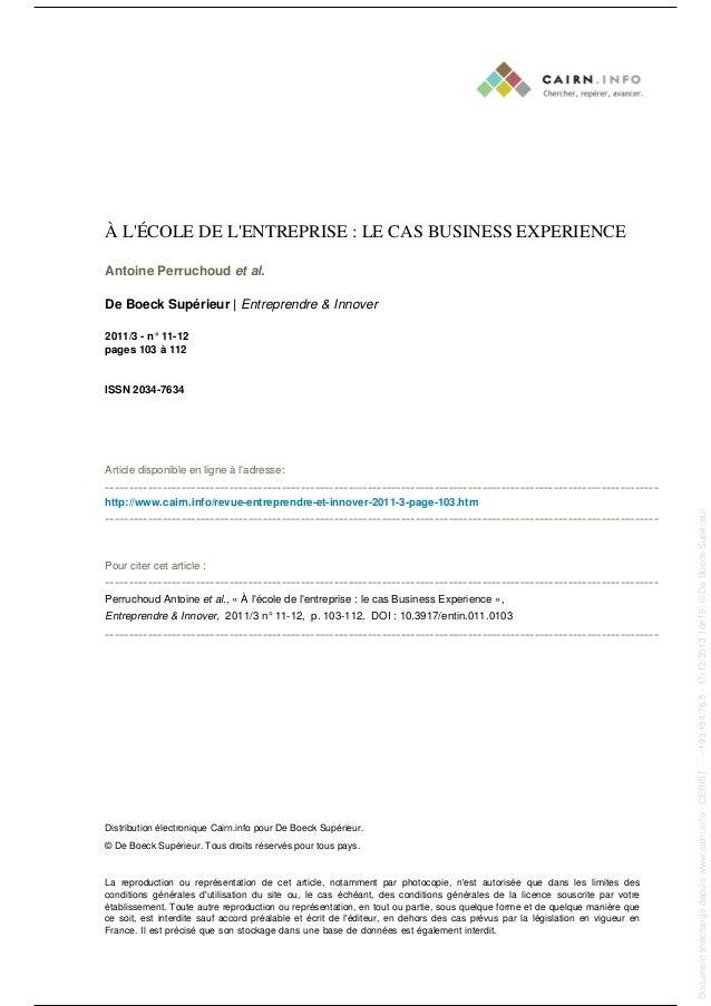 À L'ÉCOLE DE L'ENTREPRISE : LE CAS BUSINESS EXPERIENCE Antoine Perruchoud et al. De Boeck Supérieur | Entreprendre & Innov...