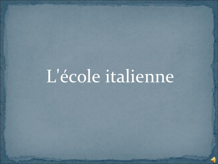 Lécole italienne