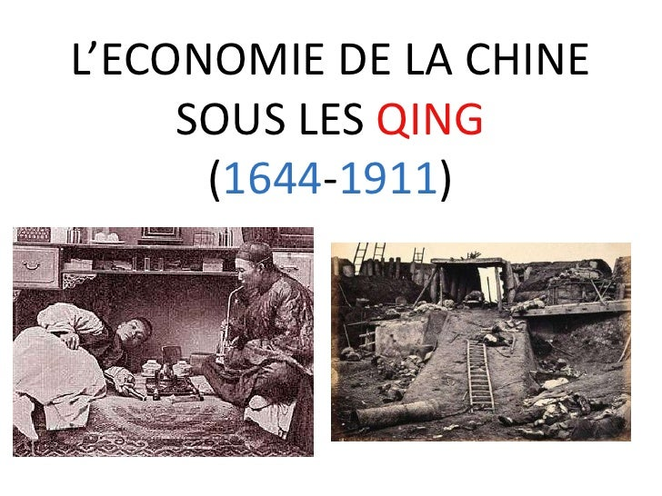 L'ECONOMIE DE LA CHINE     SOUS LES QING           (1644-1911)<br />