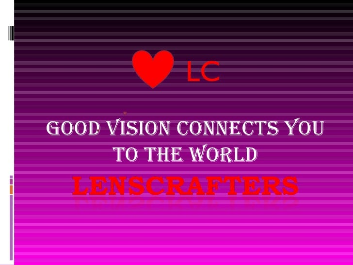 Good vision connects you to the world LC