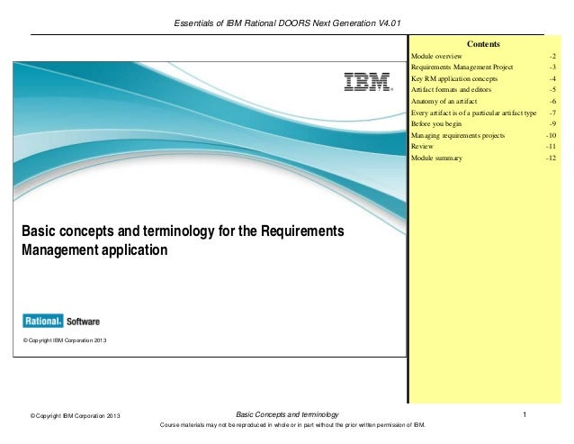 Essentials of IBM Rational DOORS Next Generation V4.01Basic Concepts and terminology 1© Copyright IBM Corporation 2013Cour...