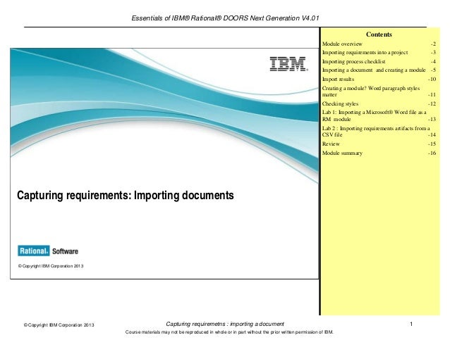 Essentials of IBM® Rational® DOORS Next Generation V4.01Capturing requiremetns : importing a document 1© Copyright IBM Cor...