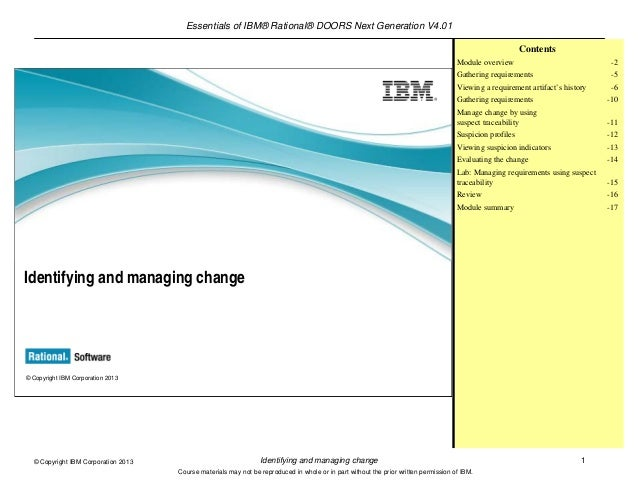Essentials of IBM® Rational® DOORS Next Generation V4.01Identifying and managing change 1© Copyright IBM Corporation 2013C...