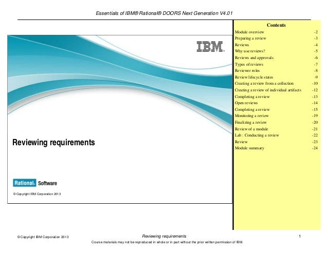 Essentials of IBM® Rational® DOORS Next Generation V4.01Reviewing requirements 1© Copyright IBM Corporation 2013Course mat...