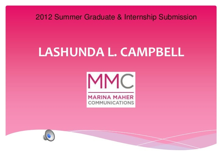 2012 Summer Graduate & Internship SubmissionLASHUNDA L. CAMPBELL