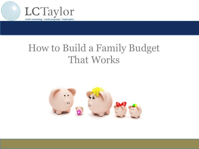 How to Build a Family Budget That Works by LCTaylor