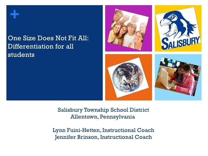 Salisbury Township School District Allentown, Pennsylvania  Lynn Fuini-Hetten, Instructional Coach Jennifer Brinson, Instr...