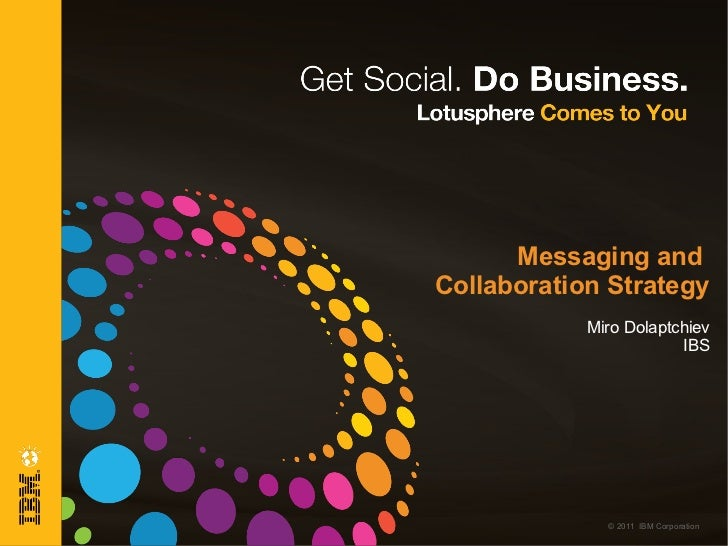 Messaging and  Collaboration Strategy Miro Dolaptchiev IBS