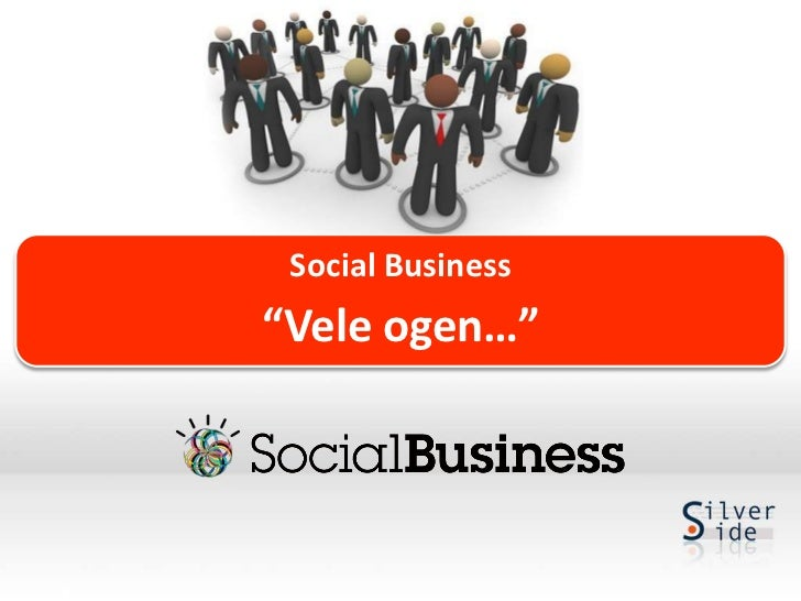 "Social Business""Vele ogen…"""
