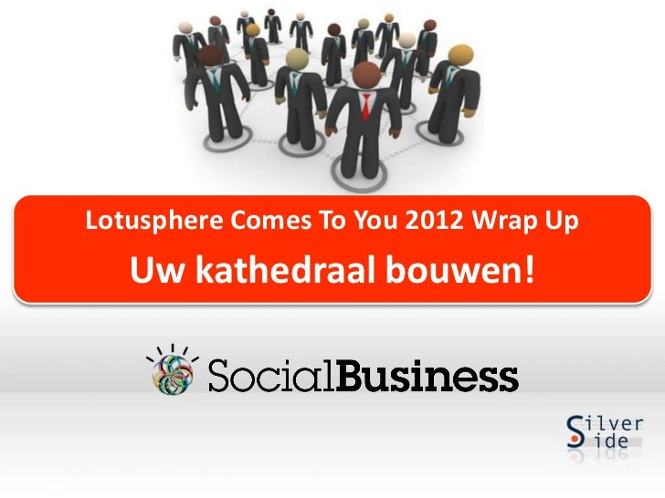 Lotusphere Comes To You 2012
