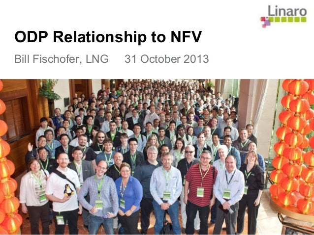 ODP Relationship to NFV Bill Fischofer, LNG 31 October 2013