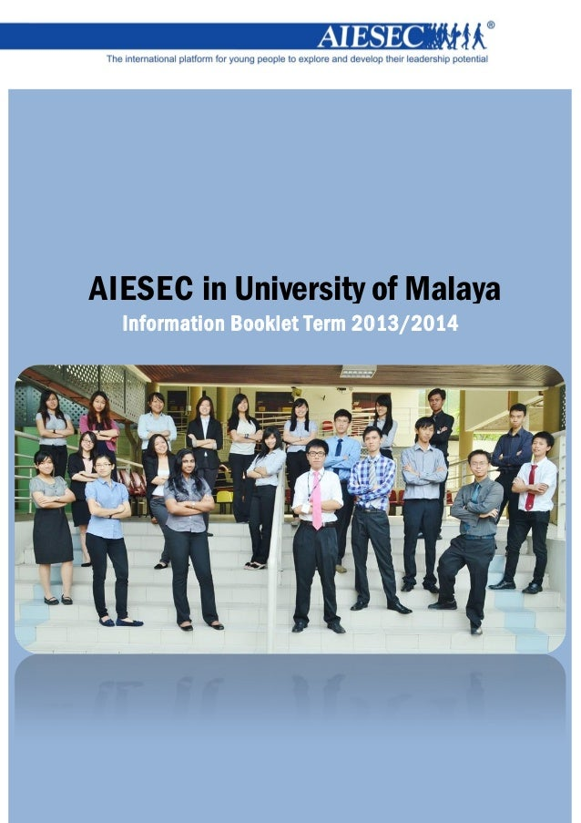 AIESEC in University of Malaya Information Booklet Term 2013/2014