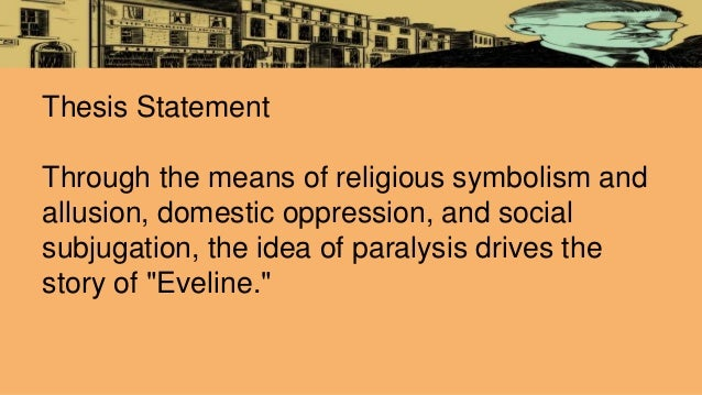 Thesis statement in eveline