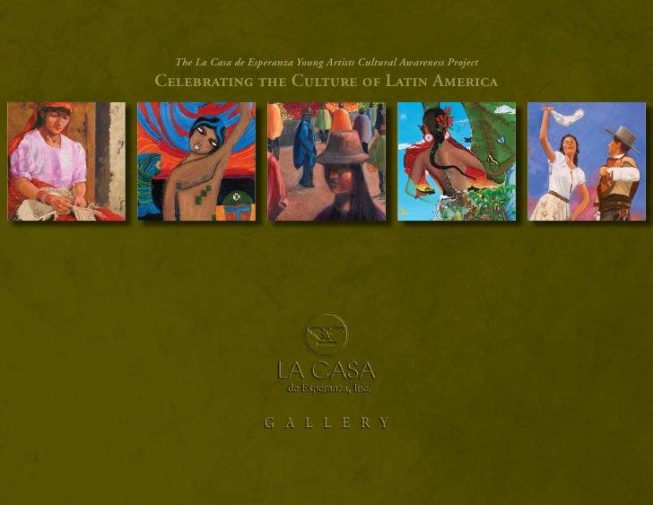 The La Casa de Esperanza Young Artists Cultural Awareness Project Celebrating the Culture of Latin America                ...