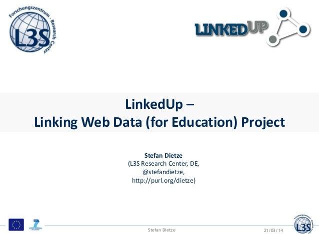LinkedUp - Linked Data Europe Workshop 2014