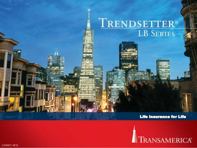 Life Insurance for LifeLD36811 0612