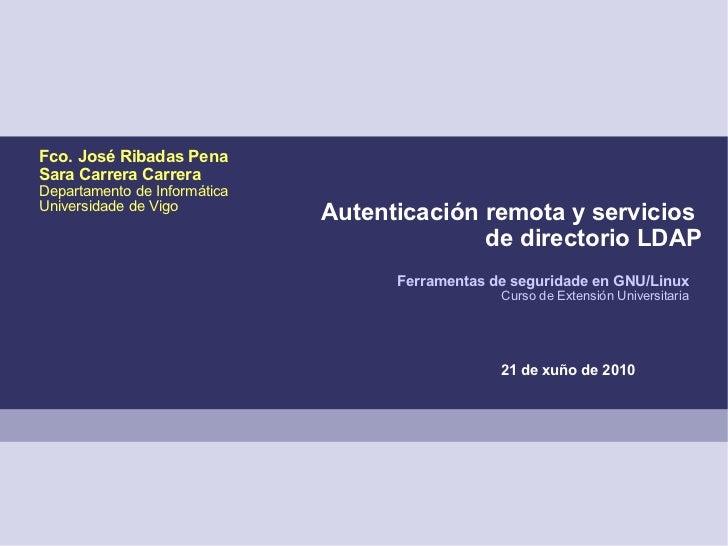 Fco. José Ribadas PenaSara Carrera CarreraDepartamento de InformáticaUniversidade de Vigo                              Aut...