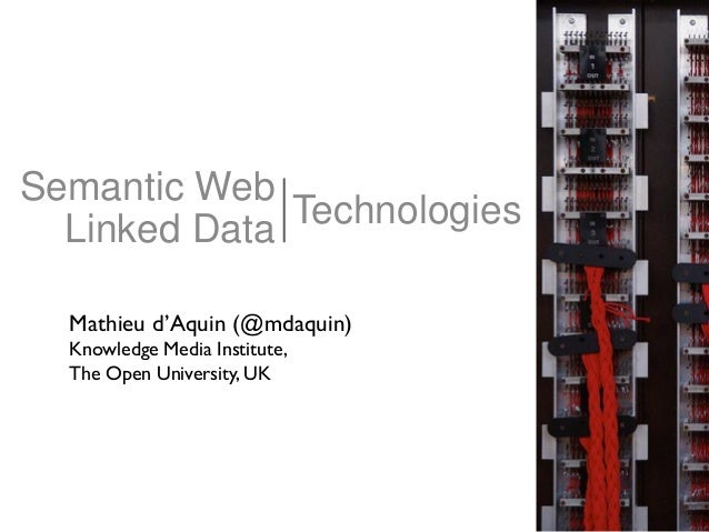 Semantic Web / Linked Data Technologies