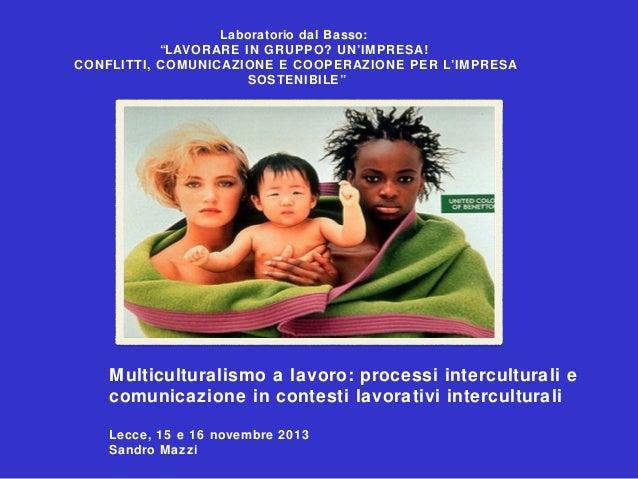 """Laboratorio dal Basso: """"LAVORARE IN GRUPPO? UN'IMPRESA! CONFLITTI, COMUNICAZIONE E COOPERAZIONE PER L'IMPRESA SOSTENIBILE""""..."""
