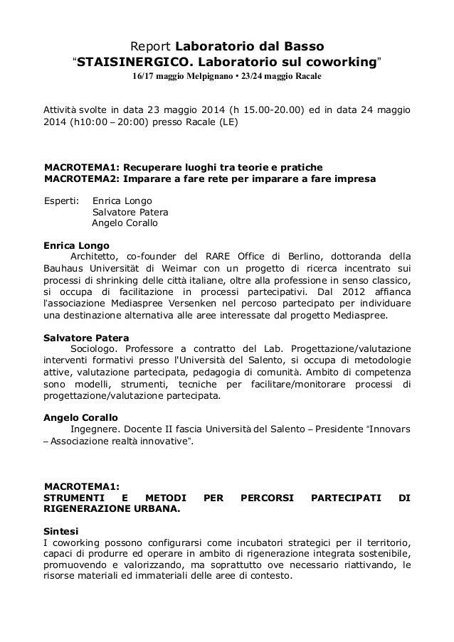 Report Laboratorio dal Basso STAISINERGICO. Laboratorio sul coworking 16/17 maggio Melpignano • 23/24 maggio Racale Attivi...