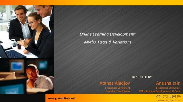 Online Learning Development:                         Myths, Facts & Variations                                            ...