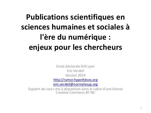 Publications scientifiques en sciences humaines et sociales à l'ère du numérique : enjeux pour les chercheurs Ecole doctor...