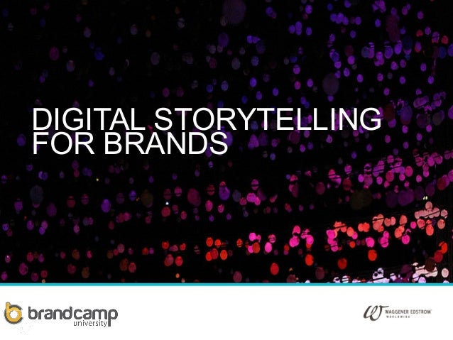 Digital Storytelling For Brands