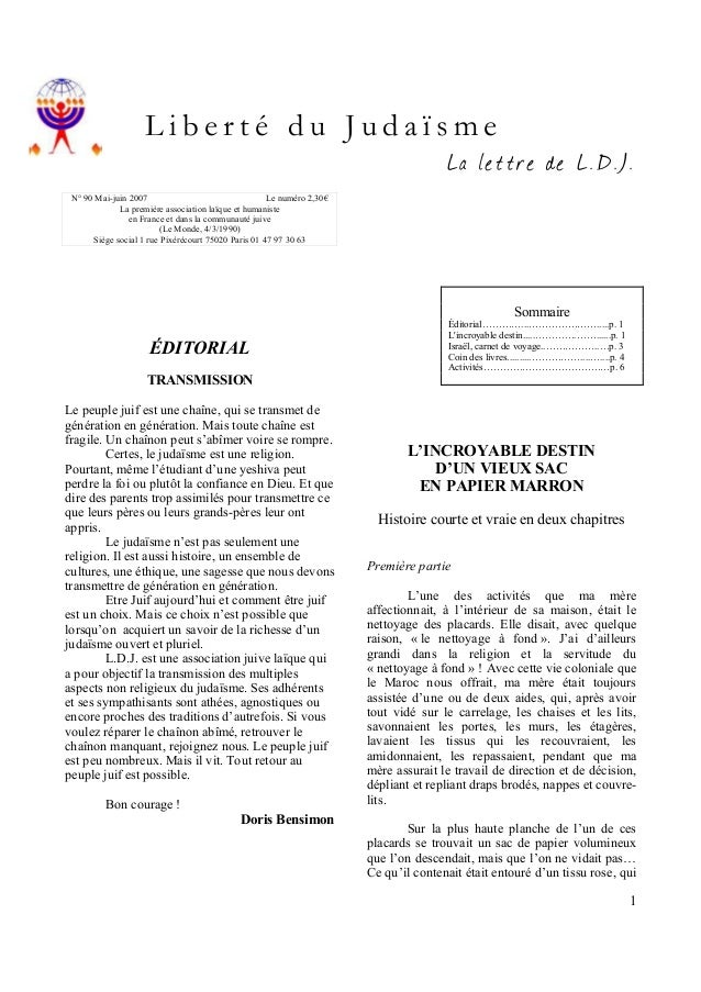Liberté du Judaïsme  La lettre de L.D.J.  N° 90 Mai-juin 2007 Le numéro 2,30€ La première association laïque et humaniste ...