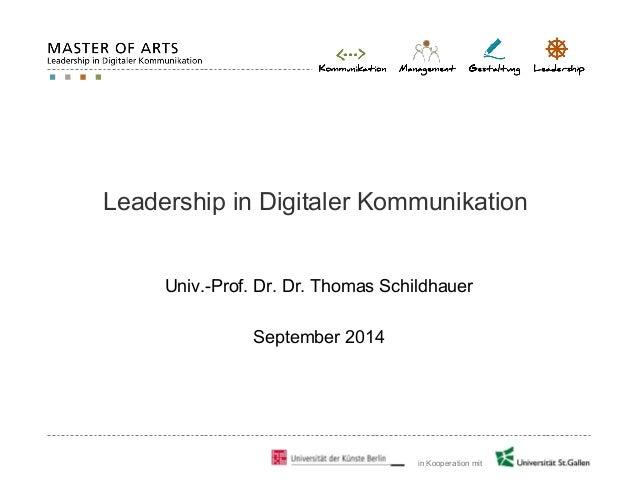 in Kooperation mit Leadership in Digitaler Kommunikation Univ.-Prof. Dr. Dr. Thomas Schildhauer September 2014