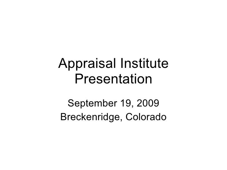Appraisal Institute Presentation