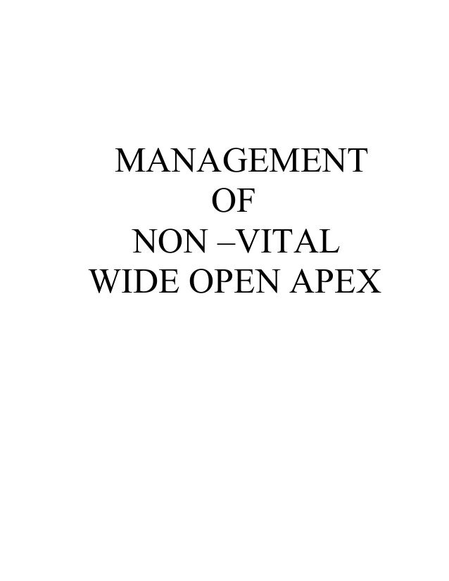 management of non vital open apex roots/ orthodontic course by indian dental academy