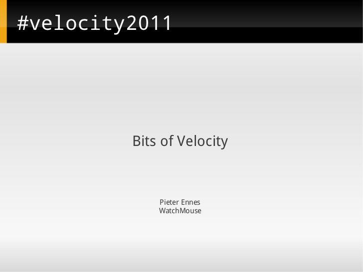 Velocity 2011 Feedback - architecture, statistics and SPDY