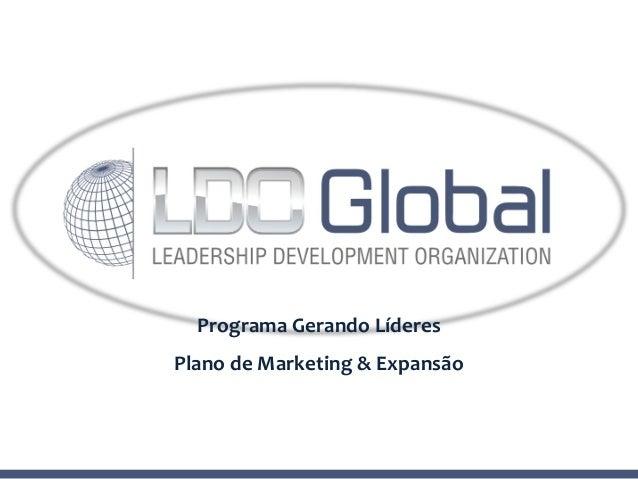 Programa Gerando Líderes Plano de Marketing & Expansão