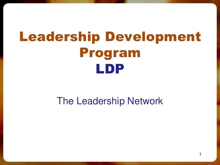Leadership Development       Program         LDP    The Leadership Network                             1