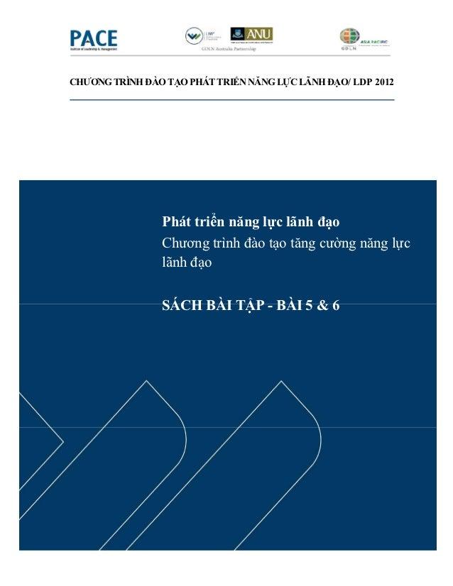 CHƯƠNG TRÌNH ĐÀO TẠO PHÁT TRIỂN NĂNG LỰC LÃNH ĐẠO/ LDP 2012                Phát triển năng lực lãnh đạo                Chư...
