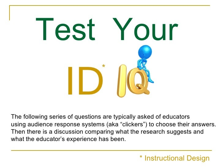 """Test  Your   ID The following series of questions are typically asked of educators  using audience response systems (aka """"..."""