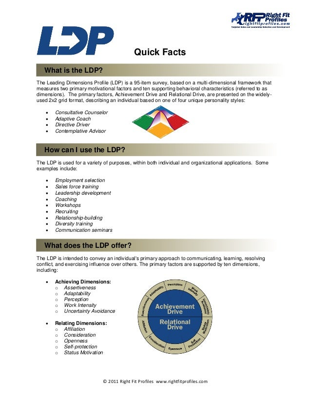 Quick Facts   What is the LDP?The Leading Dimensions Profile (LDP) is a 95-item survey, based on a multi-dimensional frame...