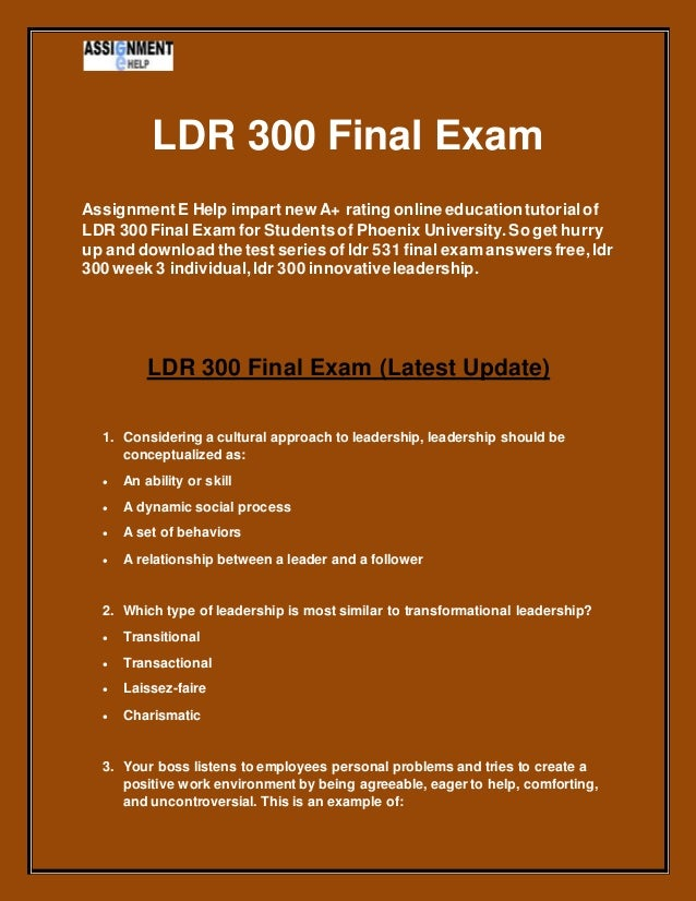 ldr300 final exam Studentehelp is the right place to get answer of all your queries about ldr 300 final exam solved by learned experts we offers courses such as ldr 300 final exam.