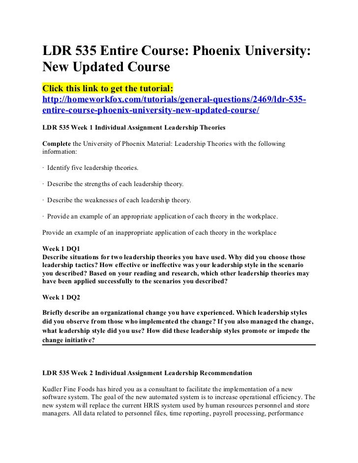 LDR 535 Entire Course: Phoenix University:New Updated CourseClick this link to get the tutorial:http://homeworkfox.com/tut...