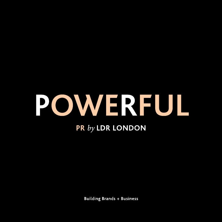 LDR LONDON is a powerful        consumer PR agency. Our specialty        is building pioneer brands and        invigoratin...
