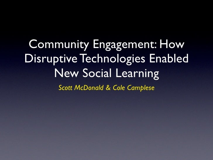 How Disruptive Technologies Enabled New Social Learning