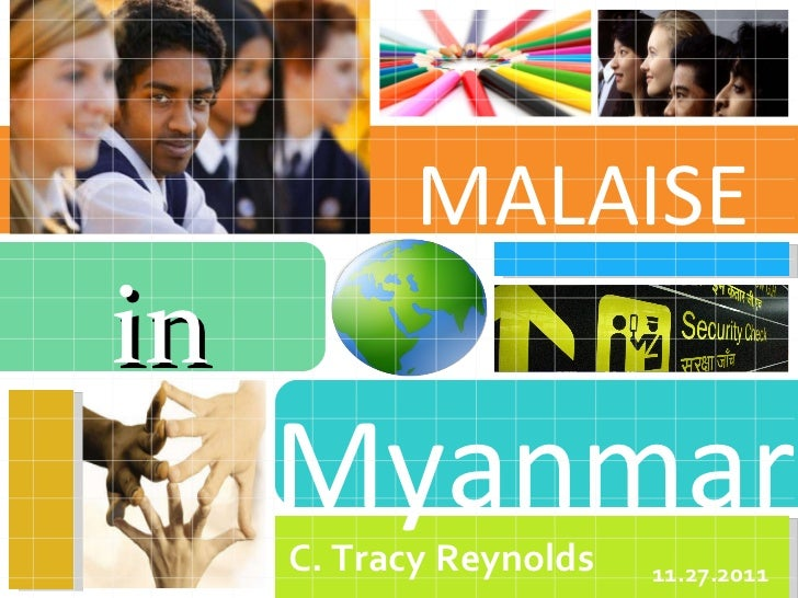 Myanmar MALAISE C. Tracy Reynolds  11.27.2011 in