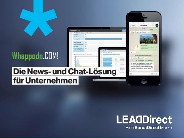 …das News- und Kundenbindungssystem von morgen Kundenbindung und Leadgenerierung via WhatsApp® SCHNELL, DIREKT & EFFIZIENT...