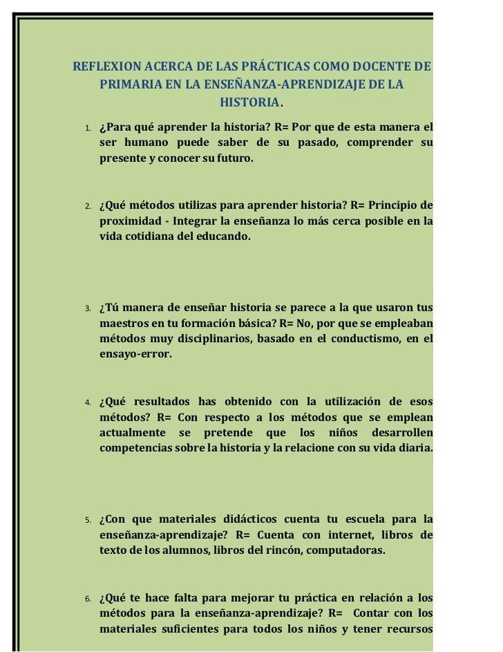 REFLEXION ACERCA DE LAS PRÁCTICAS COMO DOCENTE DE    PRIMARIA EN LA ENSEÑANZA-APRENDIZAJE DE LA                     HISTOR...
