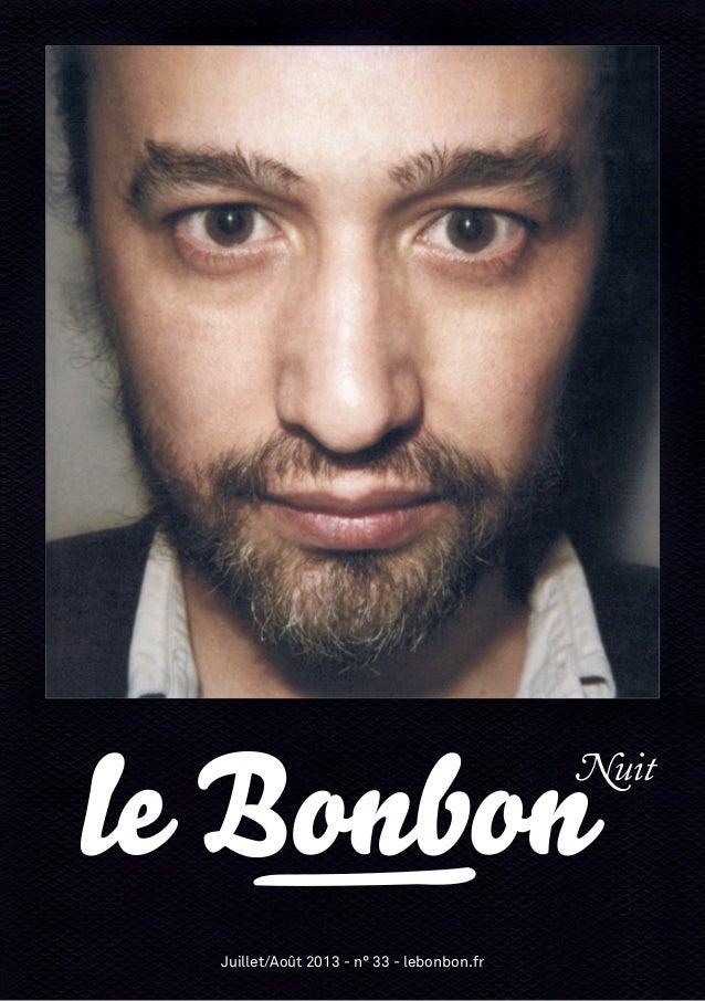 Juillet/Août 2013 - n° 33 - lebonbon.fr Nuit