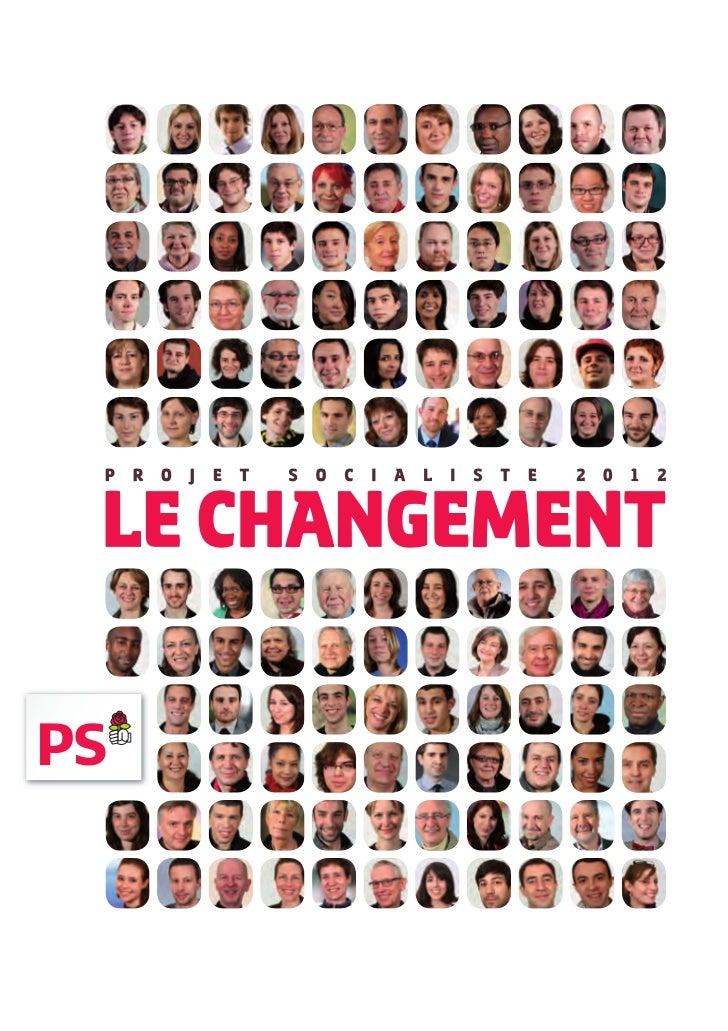 Le changement, le projet socialiste